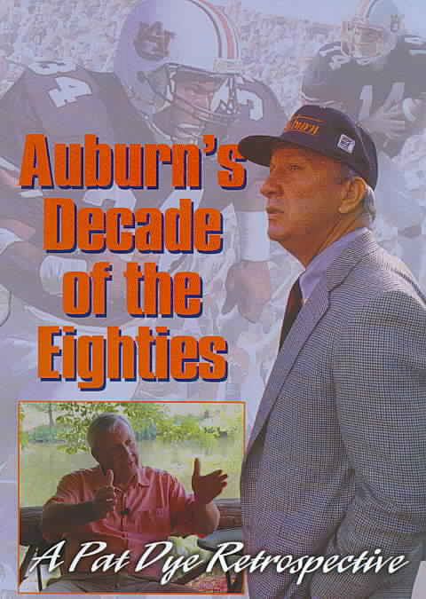 AUBURN'S DECADE OF THE EIGHTIES (DVD)