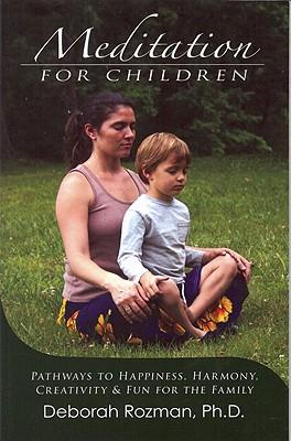 Meditation for Children By Rozman, Deborah