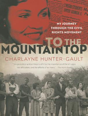 To the Mountaintop By Hunter-Gault, Charlayne