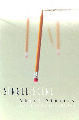 Single Scene Short Stories By Bishop, Margaret (EDT)